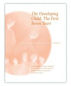 Image for <B>Developing Child, The - The First Seven Years </B><I> The Gateways Series - Volume Three</I>