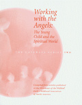 Image for <B>Working with the Angels </B><I> The Gateways Series - Volume Two</I>
