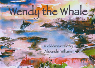 Image for <B>Wendy the Whale </B><I> </I>