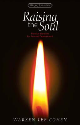 Image for <B>Raising the Soul </B><I> Practical Exercises for Personal Development</I>