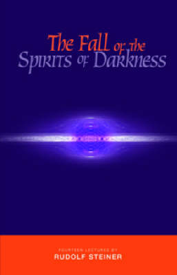 Image for <B>Fall of the Spirits of Darkness </B><I> </I>