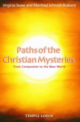 Image for <B>Paths of the Christian Mysteries </B><I> From Compostela to the New World</I>