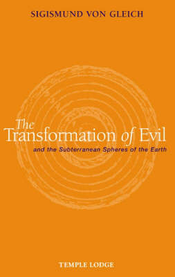 Image for <B>Transformation of Evil and the Subterranean Spheres of the Earth </B><I> </I>