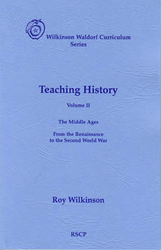 Image for <B>Teaching History, Volume II </B><I> The Middle Ages, From the Renaissance to the Second World War</I>
