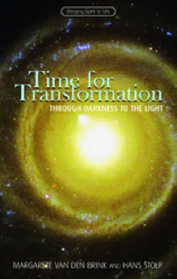 Image for <B>Time for Transformation </B><I> Through Darkness to the Light</I>