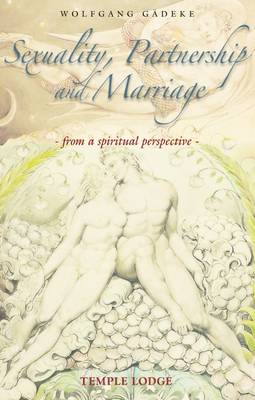 Image for <B>Sexuality, Partnership and Marriage </B><I> From a Spiritual Perspective</I>