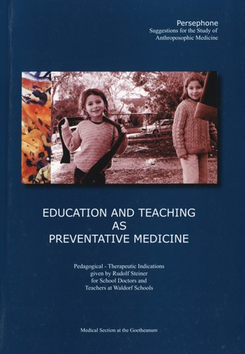 Image for <B>Education and Teaching as Preventative Medicine </B><I> </I>