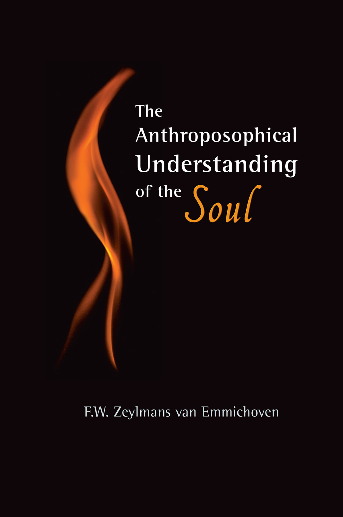 Image for <B>Anthroposophical Understanding of the Soul, The </B><I> </I>