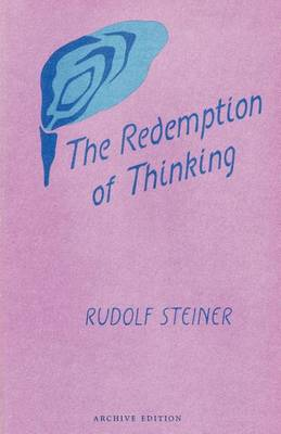 Image for <B>Redemption of Thinking, The </B><I> Study in the Philosophy of Thomas Aquinas</I>
