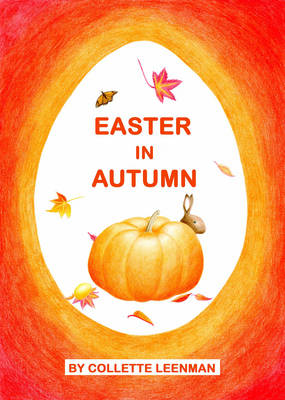 Image for <B>Easter in Autumn </B><I> </I>