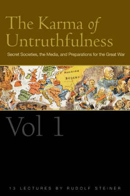 Image for <B>Karma of Untruthfulness, The -  Vol 1 </B><I> Secret Societies, the Media, and Preparations for the Great War</I>