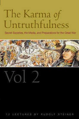 Image for <B>Karma of Untruthfulness, The - Vol 2 </B><I> Secret Societies, the Media, and Preparations for the Great War</I>