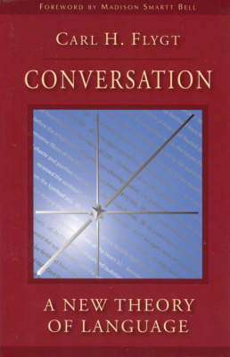 Image for <B>Conversation </B><I> A New Theory of Language</I>