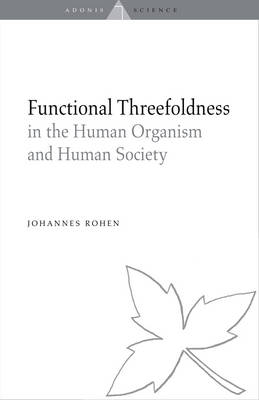 Image for <B>Functional Threefoldness </B><I> In the Human Organism and Human Society</I>