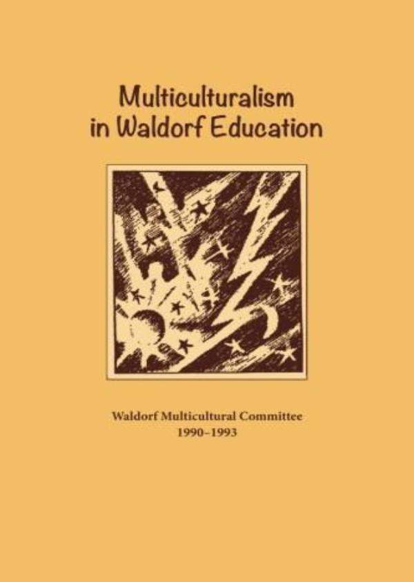 Image for <B>Multiculturalism in Waldorf Education </B><I> Issue 3</I>
