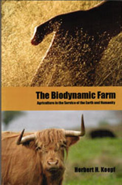 Image for <B>Biodynamic Farm, The </B><I> Agriculture in Service of Earth and Humanity</I>