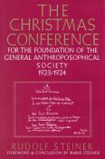 Image for <B>Christmas Conference for the Foundation of the General Anthroposophical Society, 1923-24 </B><I> </I>