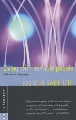 Image for <B>Living with Invisible People </B><I> A Karmic Autobiography</I>