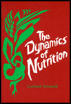 Image for <B>Dynamics of Nutrition </B><I> </I>