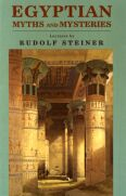 Image for <B>Egyptian Myths and Mysteries </B><I> Lectures by Rudolf Steiner</I>