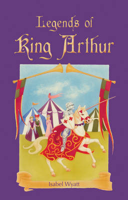 Image for <B>Legends of King Arthur </B><I> </I>
