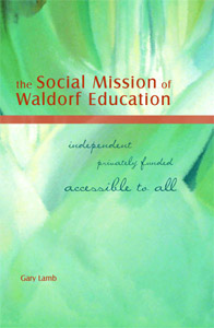 Image for <B>Social Mission of Waldorf Education </B><I> </I>