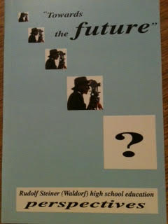 Image for <B>Towards the Future </B><I> Waldorf high school education perspectives</I>