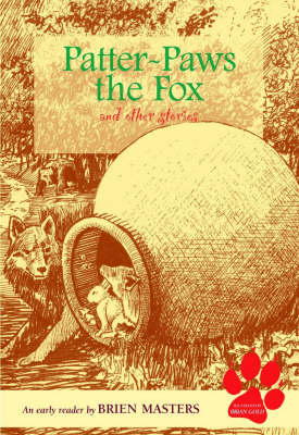 Image for <B>Patter-paws the Fox and Other Stories </B><I> An Early Reader</I>