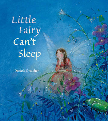 Image for <B>Little Fairy Can't Sleep </B><I> </I>