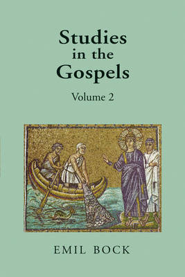 Image for <B>Studies in the Gospels 2 </B><I> Volume 2</I>