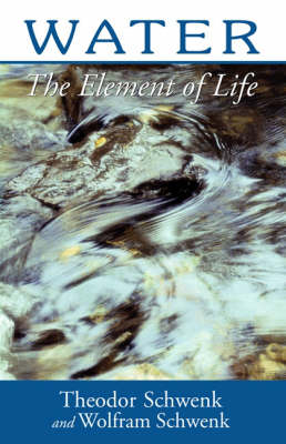 Image for <B>Water </B><I> The Element of Life</I>
