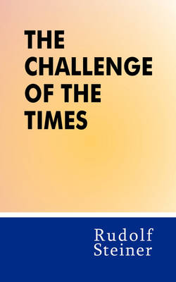 Image for <B>Challenge of the Times </B><I> </I>