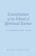 Image for <B>Constitution of the School of Spiritual Science </B><I> An Introductory Guide</I>