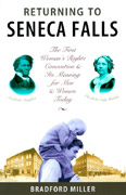 Image for <B>Returning to Seneca Falls </B><I> First Women's Rights Convention and Its Meaning for Men and Women Today</I>