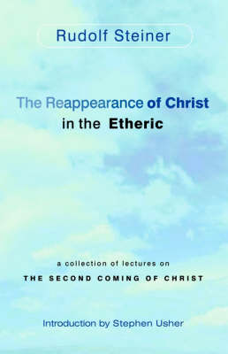 Image for <B>Reappearance of Christ in the Etheric </B><I> </I>