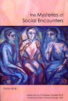 Image for <B>Mysteries of Social Encounters </B><I> </I>
