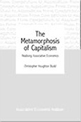 Image for <B>Metamorphosis of Capitalism, The </B><I> Realising Associative Economics</I>