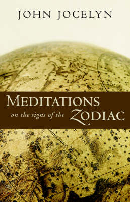 Image for <B>Meditations on the Signs of the Zodiac </B><I> </I>