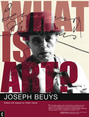Image for <B>What is Art? </B><I> Conversation with Joseph Beuys</I>
