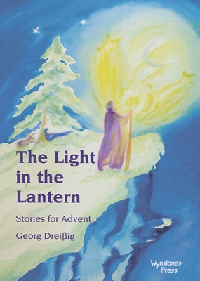 Image for <B>Light in the Lantern, The </B><I> Stories for Advent</I>