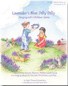 Image for <B>Lavender's Blue Dilly Dilly </B><I> Singing with Children's Series</I>