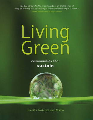 Image for <B>Living Green </B><I> Communities That Sustain</I>