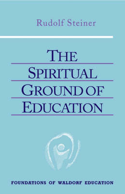 Image for <B>Spiritual Ground of Education </B><I> </I>