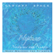 Image for <B>Radiant Space-Neptune </B><I> Nocturnes and Nuages</I>