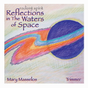 Image for <B>Radiant Space-Reflections in the Waters of Space </B><I> </I>
