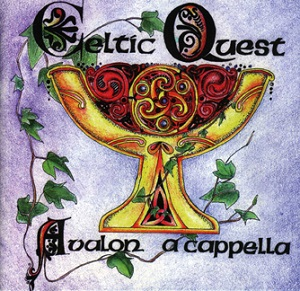 Image for <B>Celtic Quest CD </B><I> Avalon a cappella -</I>