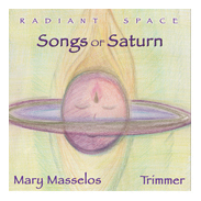 Image for <B>Radiant Space-Songs of Saturn </B><I> </I>