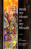 Image for <B>With My Heart in My Mouth </B><I> Poems</I>