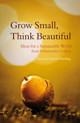 Image for Grow Small, Think Beautiful