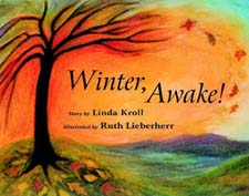 Image for <B>Winter, Awake! </B><I> </I>
